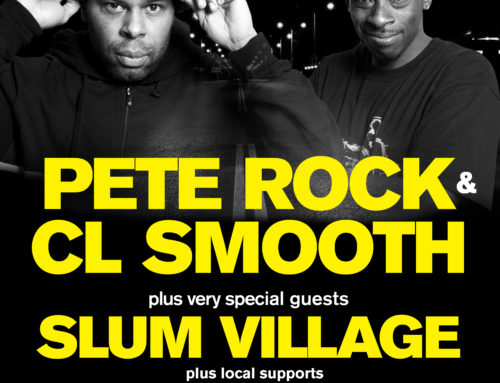 Supporting Pete Rock • CL Smooth • Slum Village